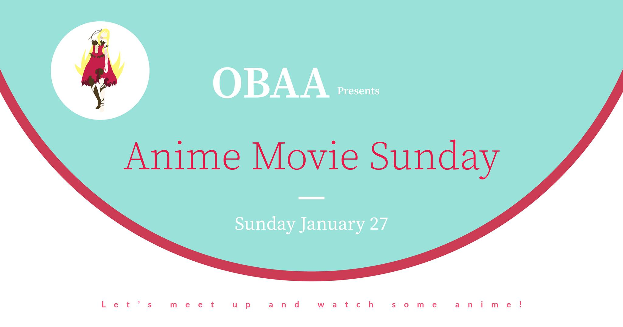 OBAA - Anime Movie Sunday 27.1.2019